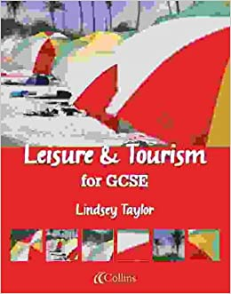 Leisure and Tourism for GCSE: Leisure and Tourism for GCSE Student Book Student Book (Vocational GCSE)