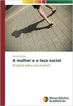 Descargar Por Elitetorrent A Mulher E O Laço Social Epub En Kindle