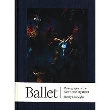 Henry Leutwyler: Ballet: Photographs of the New York City Ballet