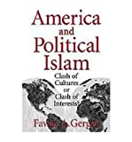 img - for BY Gerges, Fawaz A ( Author ) [{ America and Political Islam: Clash of Cultures or Clash of Interests? By Gerges, Fawaz A ( Author ) May - 28- 1999 ( Paperback ) } ] book / textbook / text book