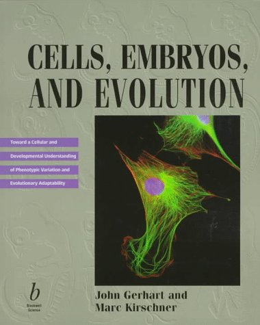 Cells, Embryos and Evolution