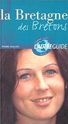 La Bretagne des bretons
