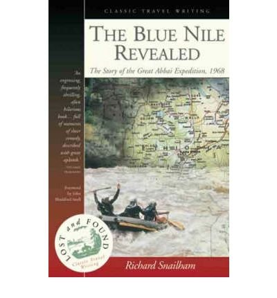 The Blue Nile Revealed: The Story of the Great Abbai Expedition, 1968