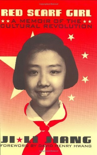 A Memoir of the Cultural Revolution Red Scarf Girl