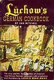 Luchow's German Cookbook, Jan Mitchell, 0385066236