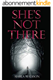She's Not There (TJ Peacock & Lisa Rayburn Mysteries Book 1) (English Edition)