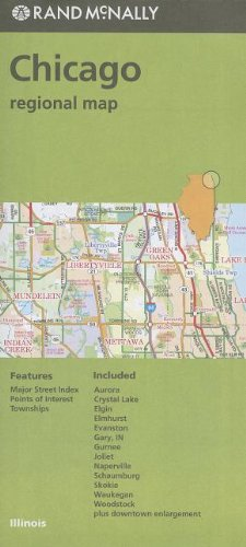 Chicago Map - Rand McNally Chicago & Vicinity IL Regional Map (Green cover)