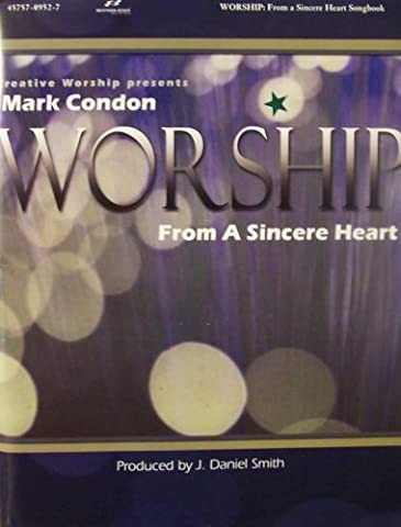 Worship: From a Sincere Heart (Worship Gospel Sheet Music)