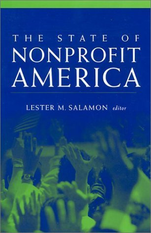 The State of Nonprofit America (2002-12-11)