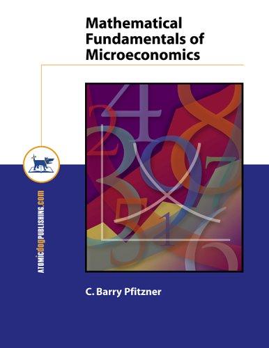 Mathematical Fundamentals of Microeconomics