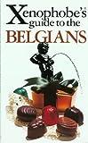 The Xenophobe's Guide to the Belgians, Antony Mason, 1902825195