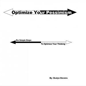 Optimize Your Pessimism Audiobook