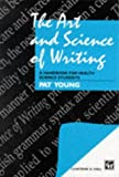 The Art and Science of Writing, Pat Young, 0412599104