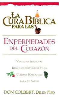 La La Cura Biblica para las enfermedades del corazón (Spanish Edition)