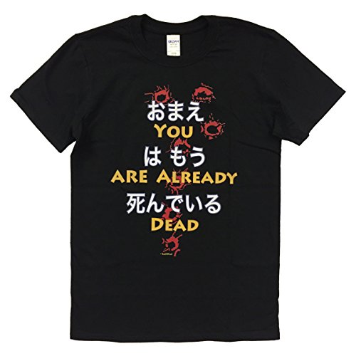Nani?Wear Anime T-Shirt Fist Of The North Star You Are Already Dead,Black,Large (Fist Of The North Star Kens Rage Cheats)