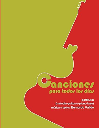 Canciones para todos los dias  [Valido BV, BV Bernardo Samuel] (Tapa Blanda)