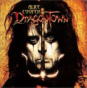 57316dc5d5dbd ALICE COOPER - Dragontown - Amazon.com Music