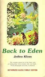 Back to Eden: Authorized Kloss Family Edition