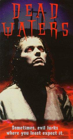 (Dead Waters (aka Dark Waters) [VHS])