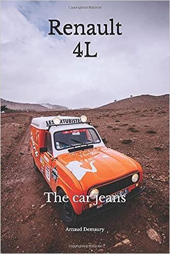 Renault 4L: The car jeans: Amazon.es: Arnaud Demaury: Libros en idiomas extranjeros