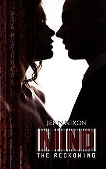MIND: The Reckoning (The MIND Series Book 3) by [Nixon, Jenn]