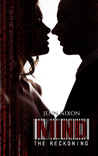 MIND: The Reckoning (The MIND Series Book 3) by [Nixon, Jenn]