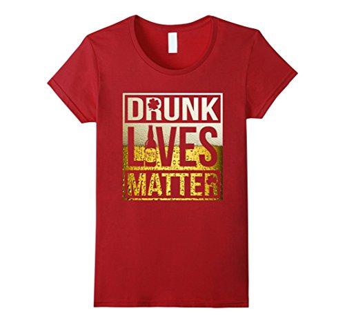 Drunk Lives Matter Shirt
