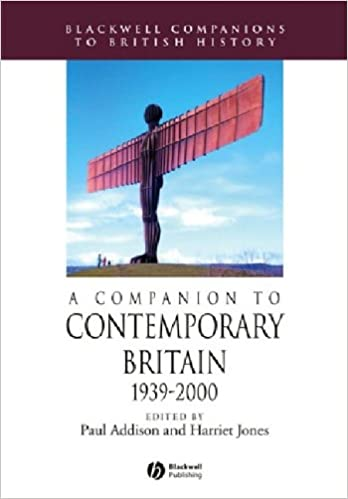 Comp Contemporary Britain: 1939-2000 (Blackwell Companions to British History)