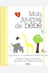 Mon journal de bébé (Livres de bord) (French Edition) Diary