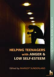 Helping Teenagers with Anger & Low Self-Esteem
