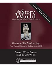 Story of the World, Vol. 4 Audiobook, Revised Edition: History for the Classical Child: The Modern Age (Story of the World, 8)