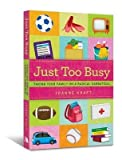 Download Just Too Busy: Taking Your Family on a Radical Sabbatical - [ Just Too Busy: Taking Your Family on a Radical Sabbatical - by Kraft, Joanne ( Author ) Paperback Jun- 2011 ] Paperback Jun- 01- 2011 in PDF ePUB Free Online