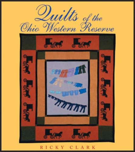 (Quilts of the Ohio Western Reserve (Ohio Quilt Series))