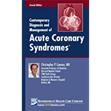 Contemporary Diagnosis and Management of Acute Coronary Syndromes®, 2nd edition