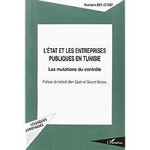 L'ÉTAT ET LES ENTREPRISES PUBLIQUES EN TUNISIE