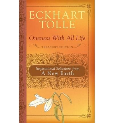 Download Oneness with All Life: Inspirational Selections from a New Earth (Hardback) - Common pdf