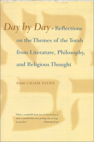 Read Online Day By Day: Reflections on the Themes of the Torah from Literature, Philosophy, and Religious Thought ebook