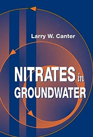 Nitrates in Groundwater, Larry W. Canter, eBook - Amazon.com