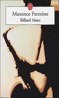 Billard Blues, suivi de Jazz blanc et Poker par Fermine