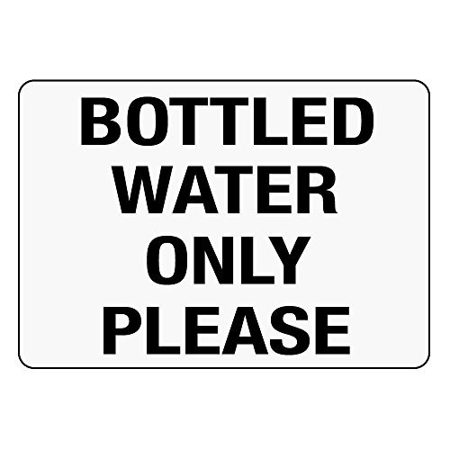 Personalized Water Bottled (Personalized Metal Signs Bottled Water Only Please Black On White Aluminum Metal Sign 12 X 18 Inch)