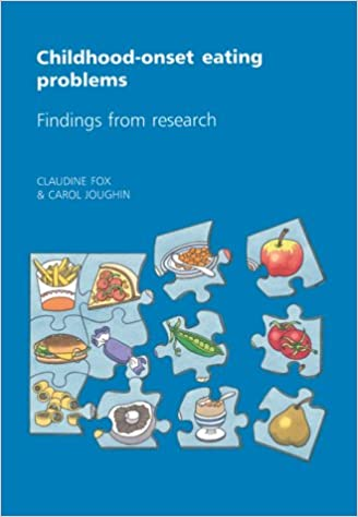 Childhood-onset Eating Problems: Findings from Research: Amazon co