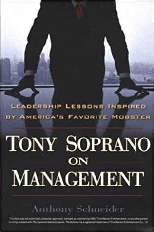 Tony Soprano on Management: Leadership Lessons Inspired by ...