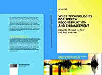 Voice Technologies for Reconstruction and Enhancement Front Cover
