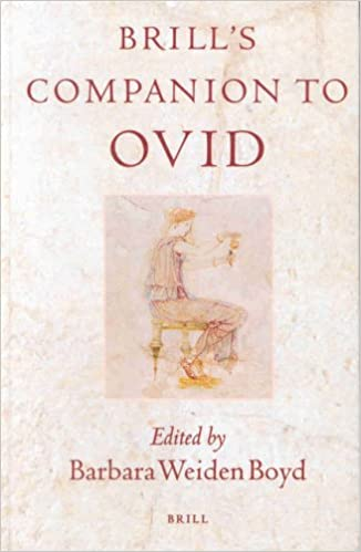 Brill's Companion to Ovid (Brill's Collection / Classical Studies)