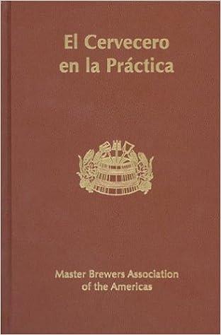 El Cervecero en la Practica, Tercera Edicion: Ray Klimovitz ...