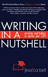Writing in a Nutshell: Writing Workshops to Improve Your Craft (Writing in a Nutshell Series Book 4)