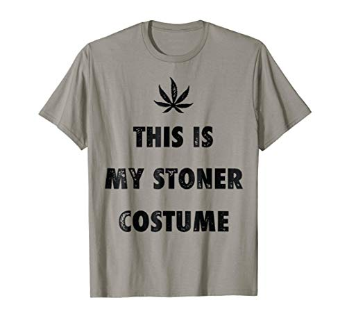 My Stoner Costume Halloween Weed Marijuana Cannabis T-Shirt