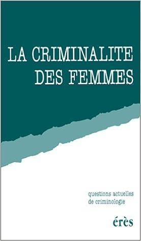 Livres gratuits La criminalité des femmes pdf
