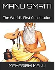 MANU SMRITI: The World's First Constitution
