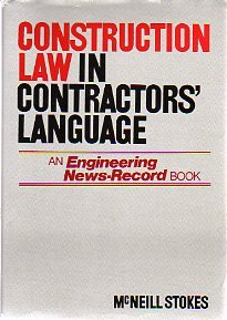 Construction Law in Contractors' Language by McGraw Hill Higher Education